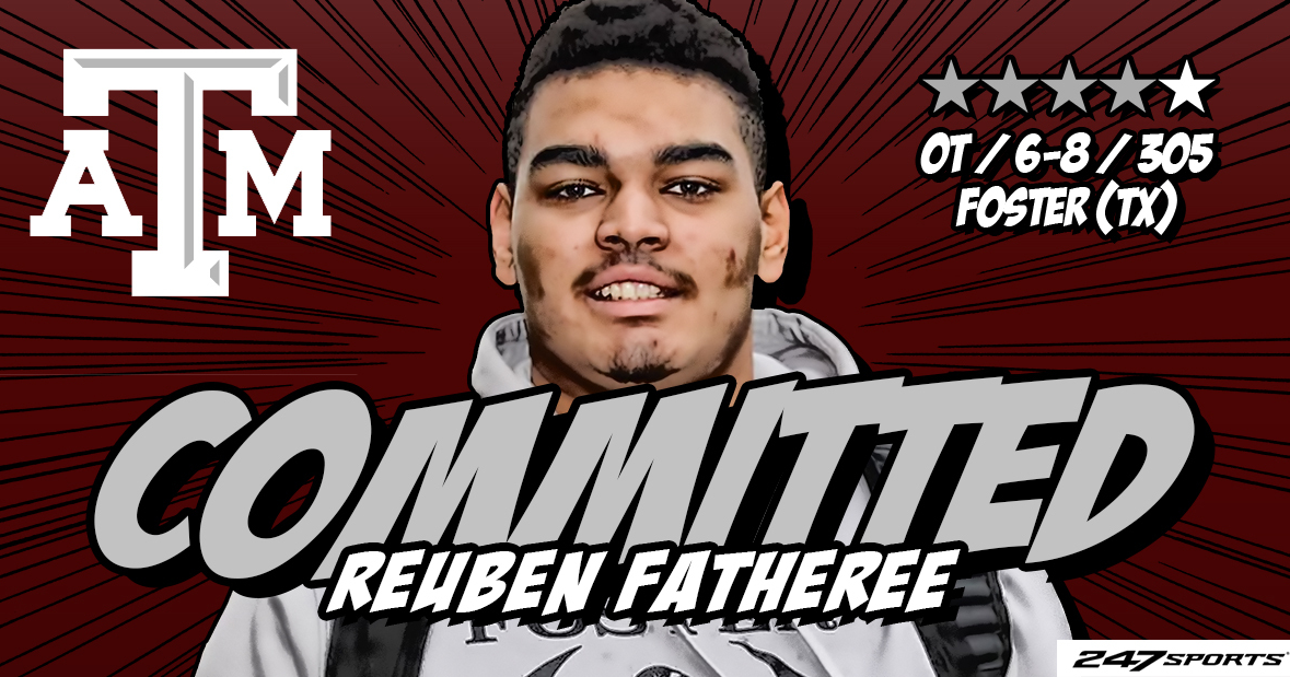 BREAKING: Texas A&M lands 4-star OT Reuben Fatheree