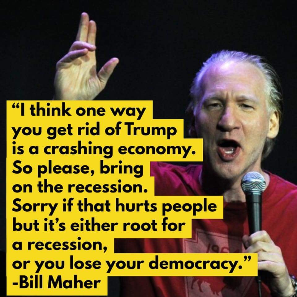 Image result for bill maher trump recession