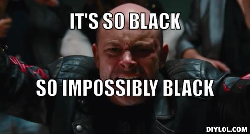 3455509 soblack meme generator it s so black so impossibly black 835580 png