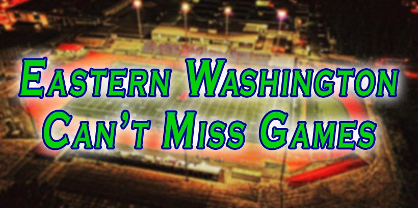 9 Eastern Washington Can't Miss Games