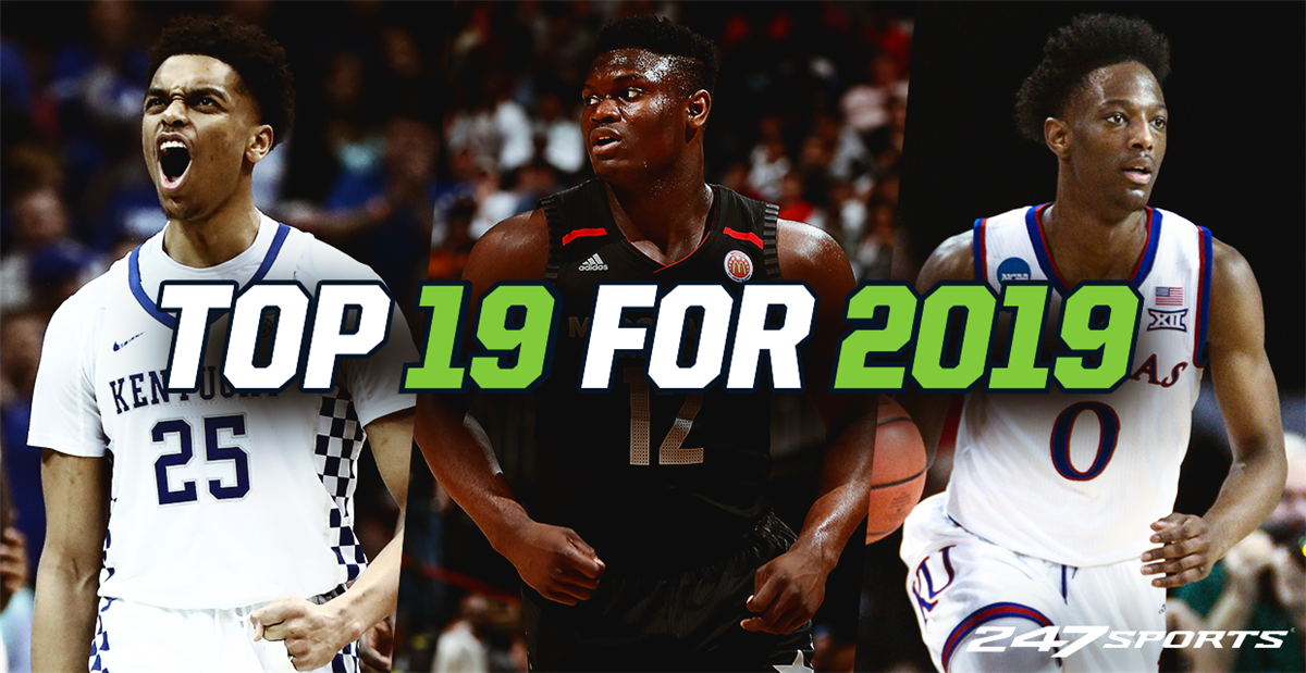 Best College Basketball Players 2019 The Top 19 college basketball teams for 2019